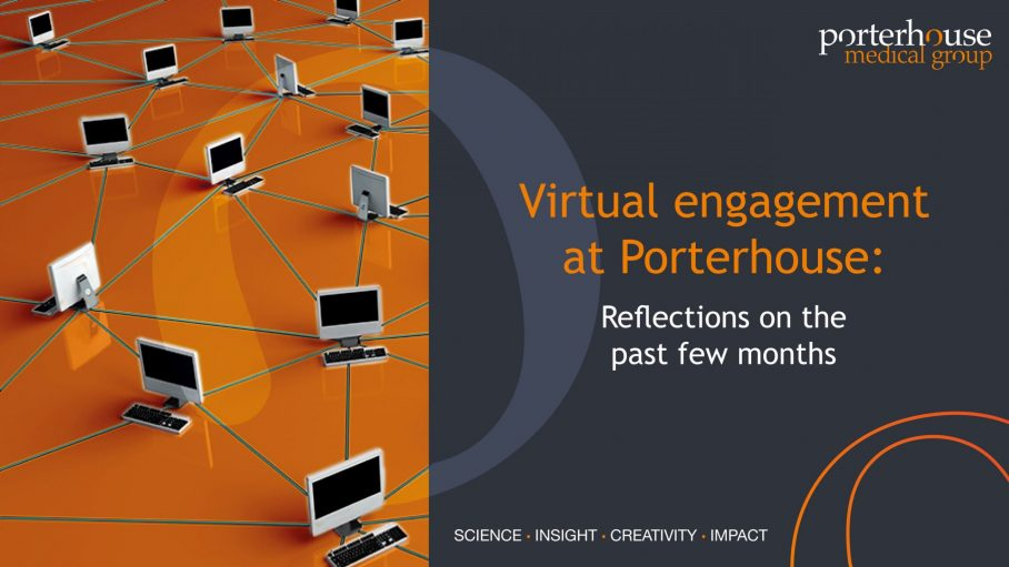 Virtual engagement at Porterhouse