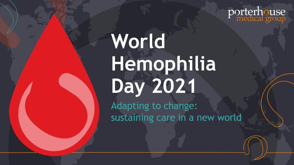 World Hemophilia Day 2021